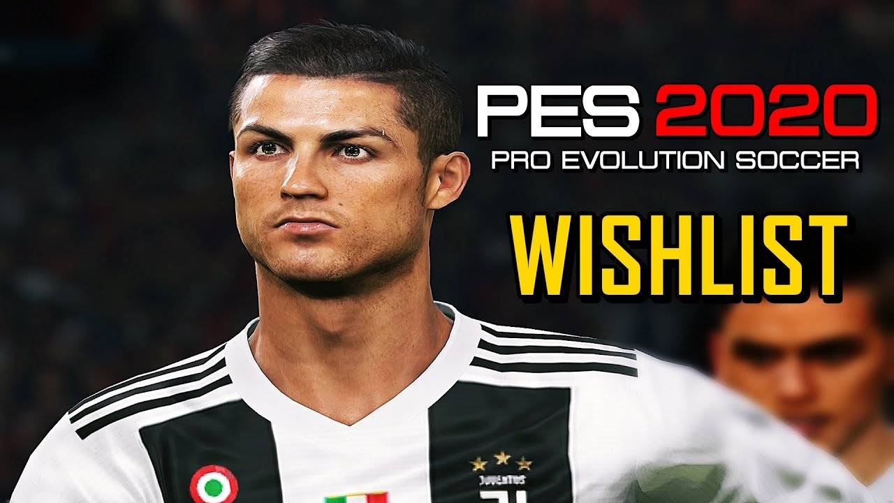 Things we want to see introduced with PES 2020