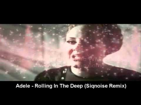 Adele - Rolling In The Deep (Siqnoise Remix) - YouTube
