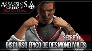 Assassin's Creed 4 Black Flag | Discurso Épico de Desmond Miles | Archivos Presente | Abstergo