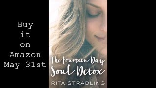 The Fourteen Day Soul Detox Book Trailer