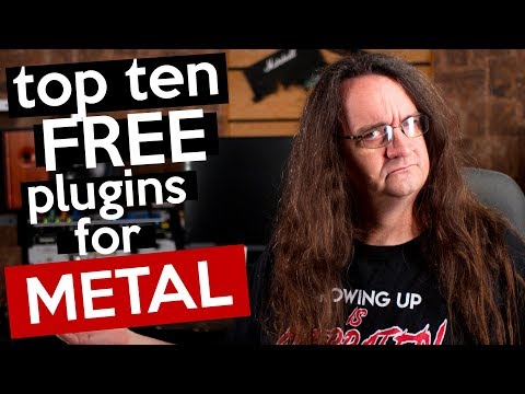 Top 10 Free Plugins For Metal - 2019 Edition!