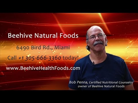 Bob Penna | Certified Nutritional Counselor | Beehive Natural Foods Miami