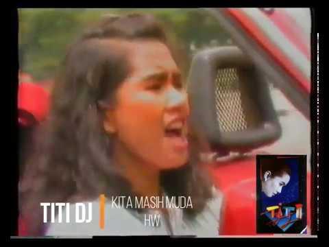 Titi DJ -  Kita Masih Muda (1989) (Selekta Pop)