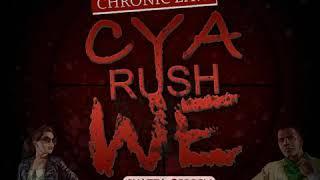 Chronic Law - Cyaa Rush We (September 2018)