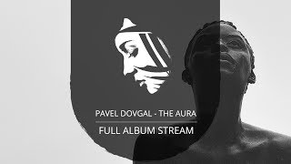 Full Album: Pavel Dovgal - The Aura (PMC156 - Project: Mooncircle, 2016)