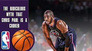 The ridiculous myth that Chris Paul is a choker