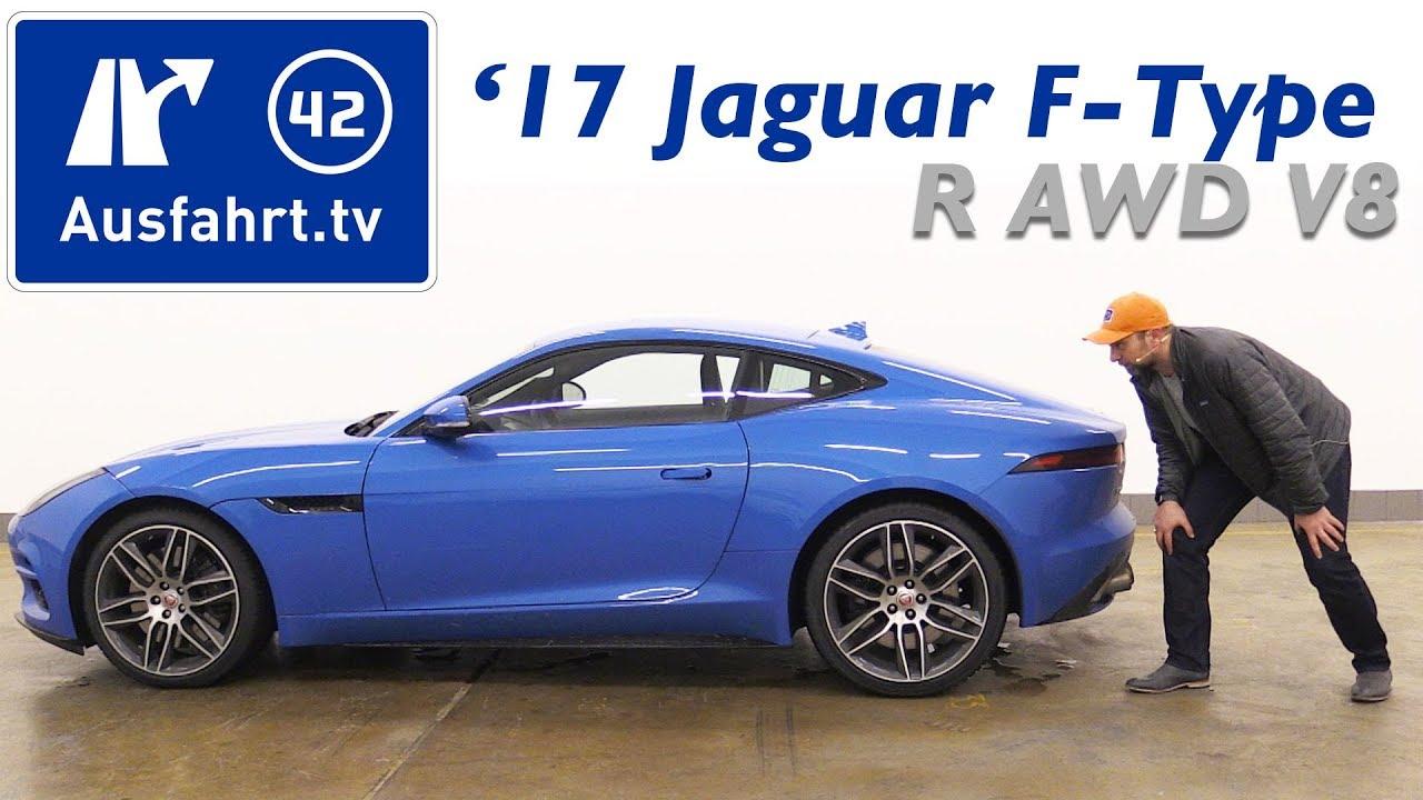 2017 jaguar f type r awd coup 5 0 liter v8 kompressor kaufberatung test review youtube. Black Bedroom Furniture Sets. Home Design Ideas