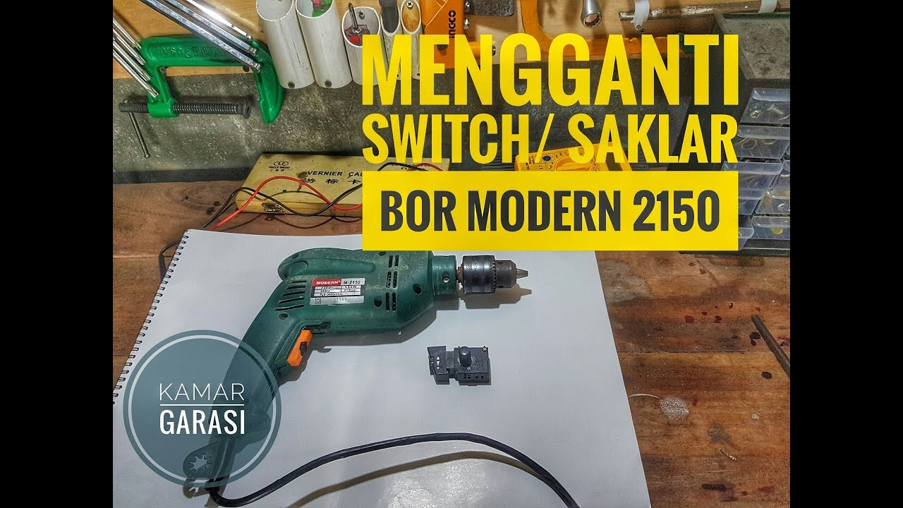 Mengganti switch saklar bor modern 2150 replace drill switch mengganti switch saklar bor modern 2150 replace drill switch asfbconference2016 Choice Image