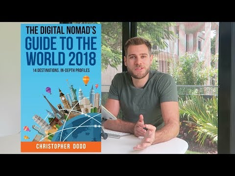 THE DIGITAL NOMAD GUIDE TO THE WORLD 2018