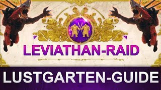 Destiny 2 Leviathan-Raid: Lustgarten Guide (Deutsch/German)