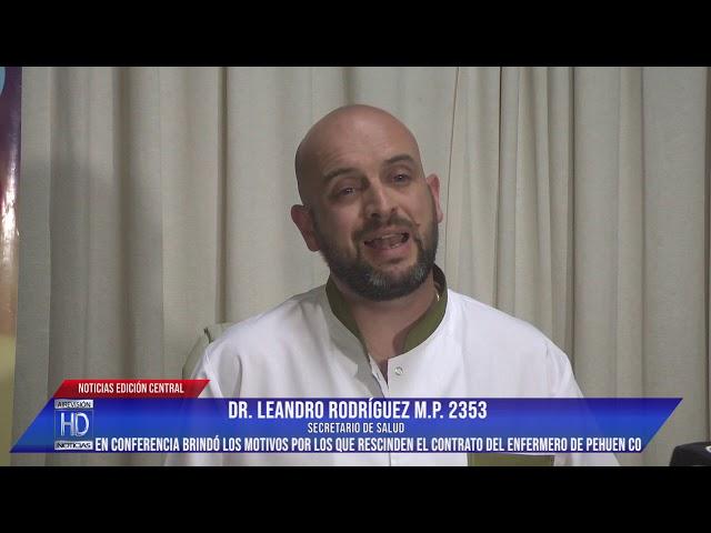 2 Dr Rodríguez Motivos por los que no se renueva el contrato al enfermero Hernán Pereyra