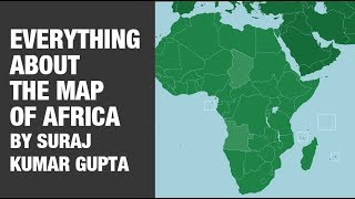 Video Learn Everything About The Map Of Africa For UPSC CSE download MP3, 3GP, MP4, WEBM, AVI, FLV Juni 2018