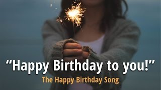 Happy Birthday to you - The Birthday Song Karaoke!