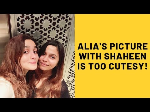 Alia Bhatt Shares Picture With Sister Shaheen | SpotboyE Mp3