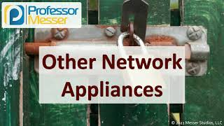 Other Network Appliances - SY0-601 CompTIA Security+ : 3.3