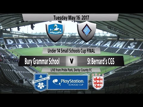 Full Match   Under 14 Small Schools Cup Final   Bury GS vs  St Bernard's CGS