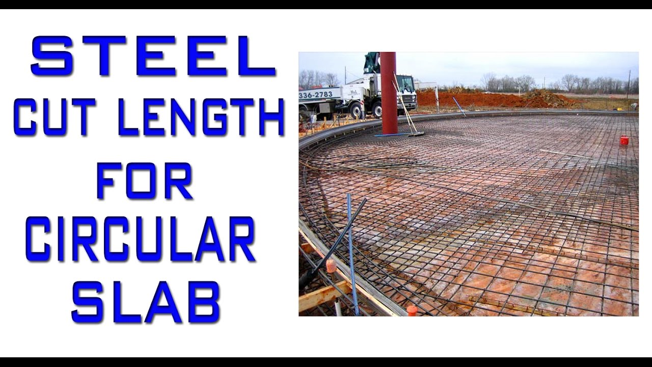 Steel Cut Length for Circular Slab | Circular Slab Design