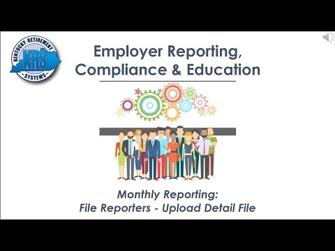 KRS Employer Reporting Official Video (Section 2a) File Monthly Report Process