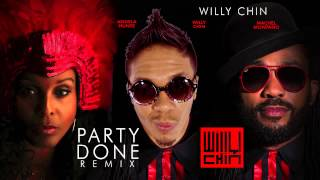 Party Done | Angela Hunte & Machel Montano | Soca 2015 [Willy Chin Remix]