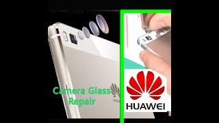Huawei P8  Camera Lens Glass Cover Replacement Repair (GRA-L09) / Замена объектива камеры huawei p8