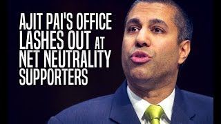"Ajit Pai's Office Gives Net Neutrality Proponents the Finger, Calls Them ""Desperate"""