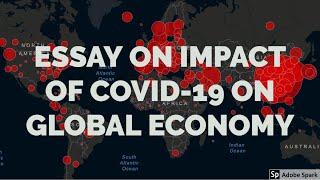 Essay on Impact of COVID-19 (CORONAVIRUS) on global economy | Essay writing in English