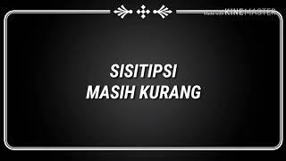 Download Sisitipsi - MASIH KURANG
