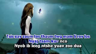Tsab Mim Xyooj - Tsis Xav Ua Niam Yau (Karaoke) MegaDance
