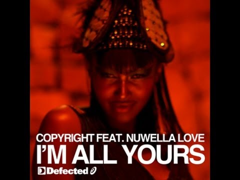 Copyright Featuring Nuwella Love - I'm All Yours