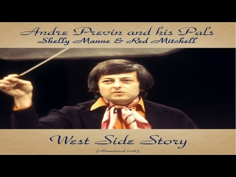 André Previn Ft. Shelly Manne / Red Mitchell - West Side Story - Remastered 2016
