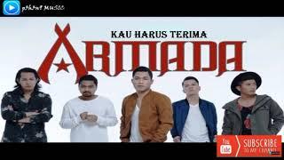 Armada  - Kau Harus Terima (Original Audio)