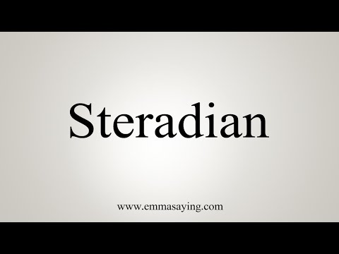 How To Pronounce Steradian
