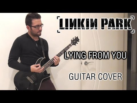 Linkin Park - Lying From You (Guitar Cover)