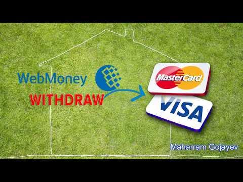 Webmoney WMZ To Visa, Master Cards