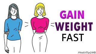 18 Foods and Supplements to Gain Weight Quickly