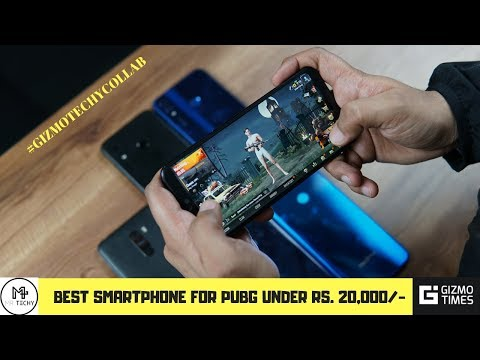 Best Smartphones For Pubg Mobile Under Rs 20000