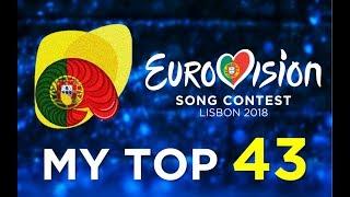 Eurovision 2018 - My Top 43 ᴴᴰ