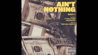 Download JUICY J - Ain't Nothing ft. Wiz Khalifa [ Instrumental ] MP3 song and Music Video