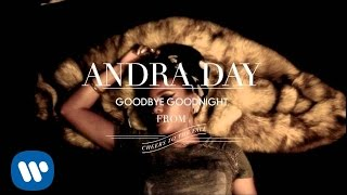 Andra Day - Goodbye Goodnight [Audio]