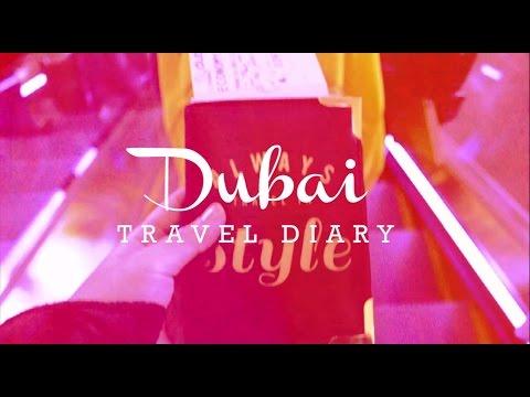 DUBAI Travel Diary 2014