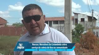 Russas: Moradora da Catumbela cobra serviço da coleta de lixo na comunidade