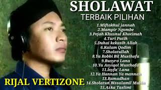 Download FULL ALBUM SHOLAWAT ~ RIJAL VERTIZONE TERBAIK PILIHAN   SANGAT  MERDU