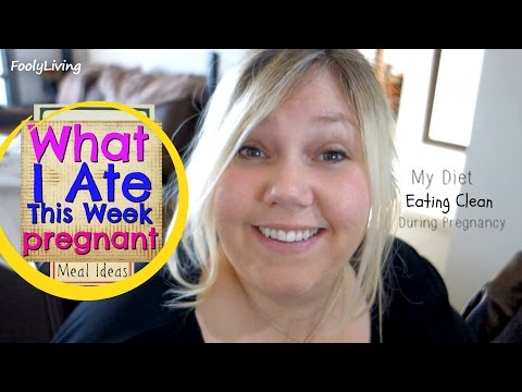 what-i-ate-during-pregnancy---clean-eating-healthy-foods---pregnant-diet-food-vlog
