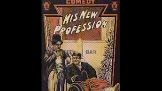His New Profession/The Good For Nothing w/ Charlie Chaplin [FULL][1080p]
