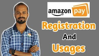 Amazon Pay- Registration and Usages | How to Use Amazon Pay | What is Amazon Pay