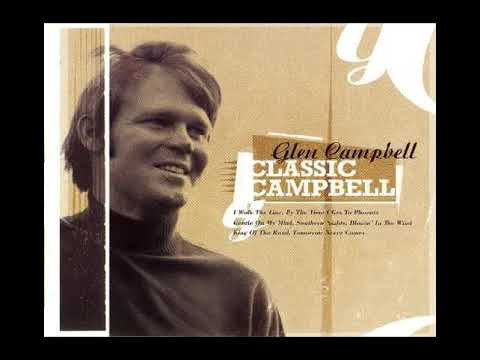 Glen Campbell : Yesterday, When I Was Young