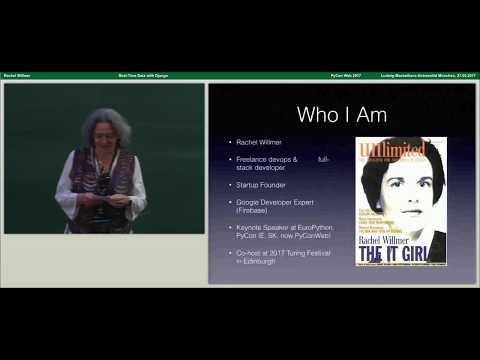 Rachel Willmer - Real-Time Data with Django