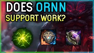 DOES ORNN SUPPORT WORK? - Season 9 -  LEAGUE OF LEGENDS