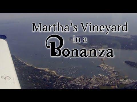 Martha's Vineyard in a Bonanza