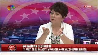 21/06/2018 SEÇİM 2018 - MUKADDER KORKMAZ / İYİ PARTİ ORDU MV. ADAYI